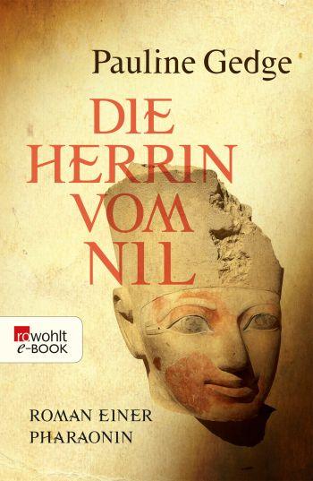 """Cover des Romans """"Die Herrin vom Nil"""" von Pauline Gedge"""