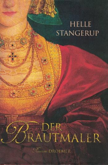 """Cover des Romans """"Der Brautmaler"""" von Helle Stangerup."""