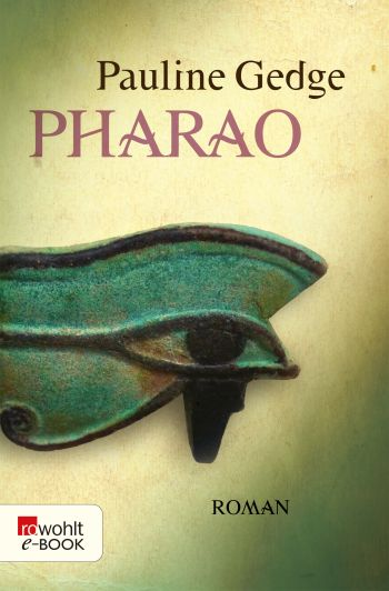 "Cover des Romans ""Pharao"" von Pauline Gedge."
