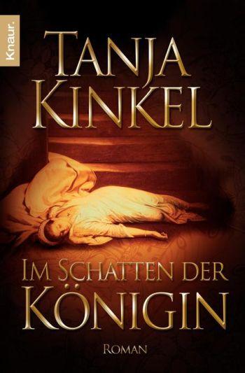 """Cover des Romans """"Im Schatten der Königin"""" von Tanja Kinkel"""