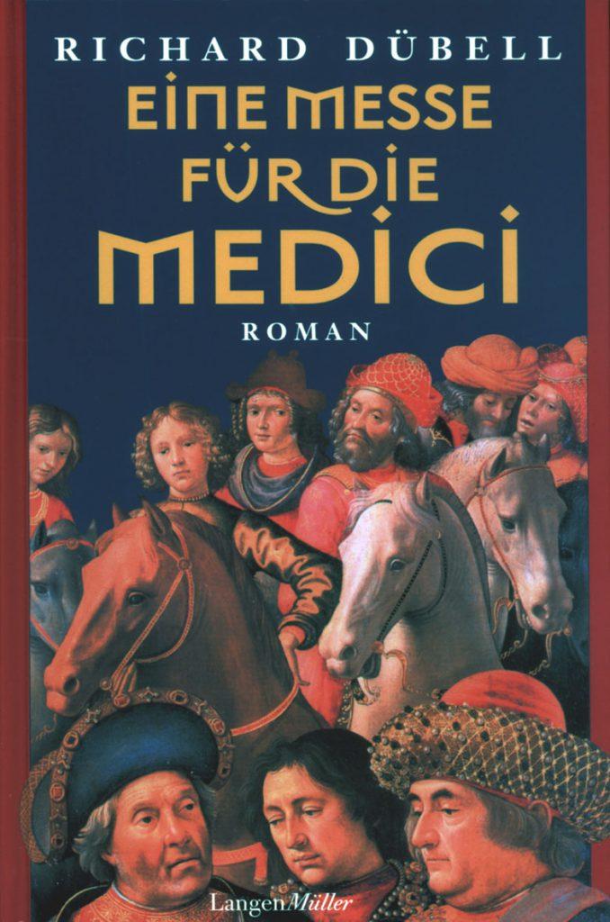 """Cover des Romans """"Eine Messe für die Medici"""" von Richard Dübell."""