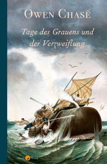 """Cover des Buches """"Tage des Grauens und der Verzweiflung"""" von Owen Chase."""