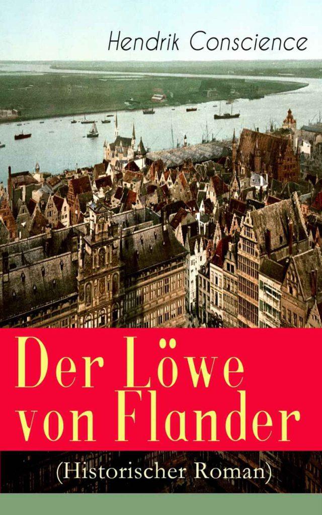 """Cover des Romans """"Der Löwe von Flandern"""" von Hendrik Conscience mit einer historischen Ansicht von Brügge."""