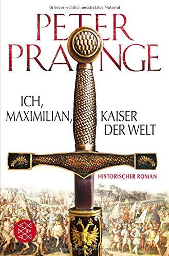 """Cover des Romans """"Ich, Maximilian, Kaiser der Welt"""" von Peter Prange, welcher teilweise in Brügge spielt."""