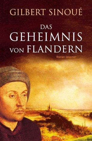 """Cover des Romans """"Das Geheimnis von Flandern"""" von Gilbert Sinoué, welcher in Brügge spielt."""