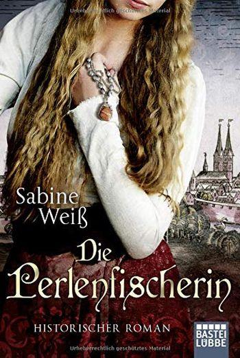 """Cover des Romans """"Die Perlenfischerin"""" von Sabine Weiss"""