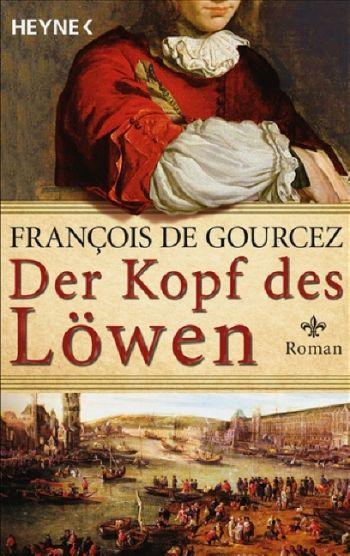 "Cover des Romans ""Der Kopf des Löwen"" von Francois de Gourcez"