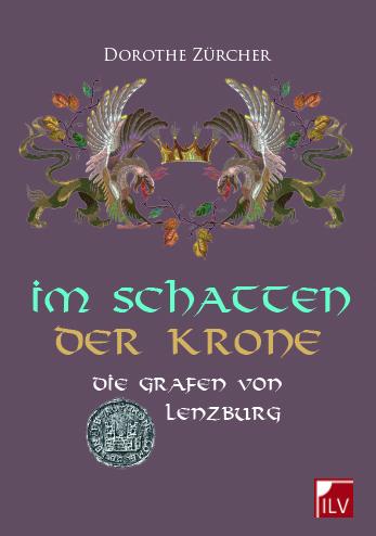 """Cover des Romans """"Im Schatten der Krone"""" von Dorothe Zürcher"""